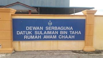 Dewan Serbaguna Datuk Sulaiman Bin Taha Rumah Awam Chaah